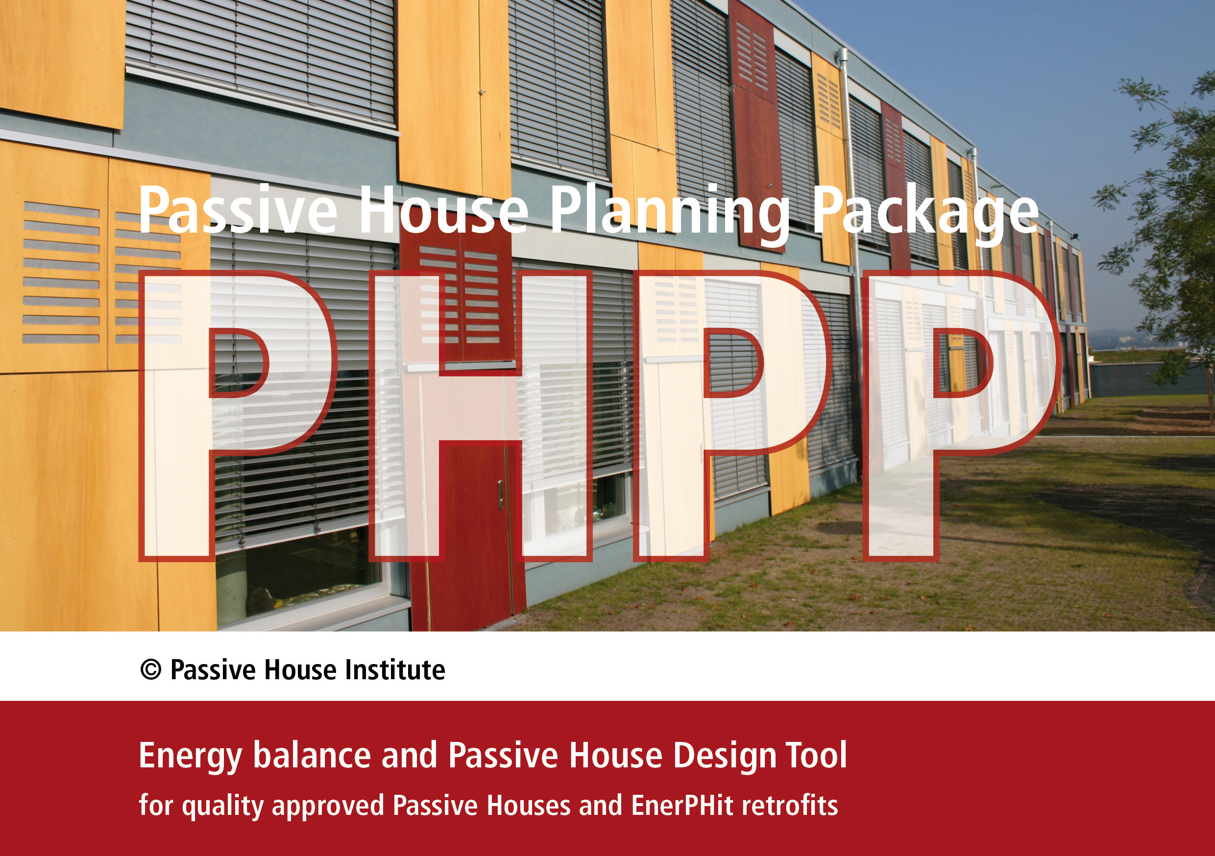 Exceptional The PHPP Is A Calculation Tool Which Has Been Optimised For The  Construction Of Passive Houses And Has Proven Itself A Thousand Times Over: